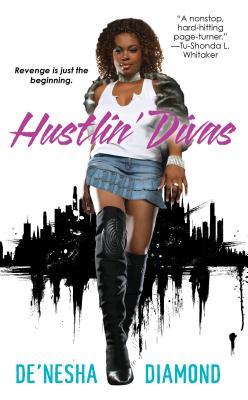 Hustlin' Divas By Diamond, De'nesha