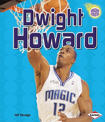 Dwight Howard By Savage, Jeff